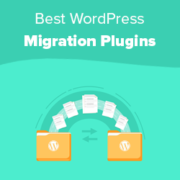 9 Best WordPress Migration Plugins (Compared)