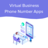 Best Virtual Business Phone Number Apps