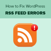How to Fix WordPress RSS Feed Errors