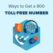 7 Ways to Get a 800 Toll-Free Number for Your Business in 2019