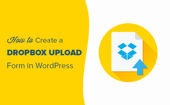 Creating a WordPress Dropbox upload form