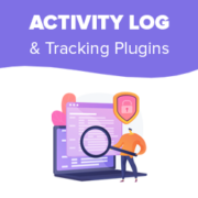 7 Best WordPress Activity Log and Tracking Plugins (Compared)
