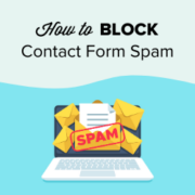How to Block Contact Form Spam in WordPress (5 Proven Ways)