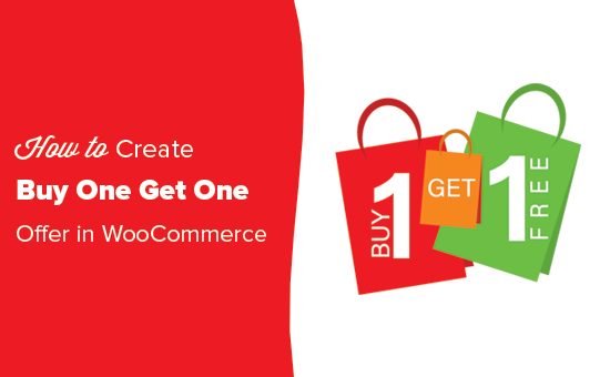 How to easily add buy one get one free offer in WooCommerce