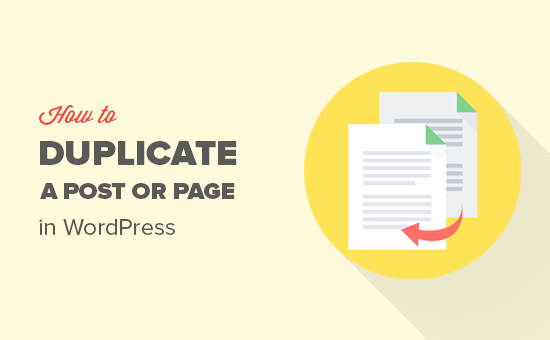duplicatepostpage og - How to Duplicate a WordPress Page or Post with a Single Click