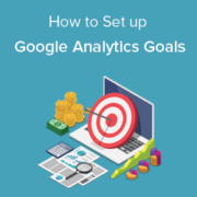 How to Set Up Google Analytics Goals for Your WordPress Site
