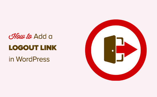 Adding a logout link in WordPress navigation menu