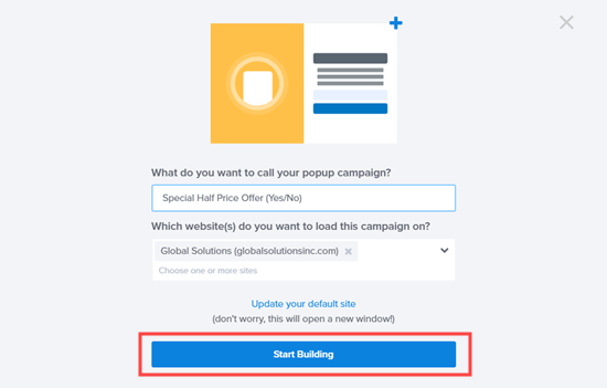 Name your campaign then click the button to start building