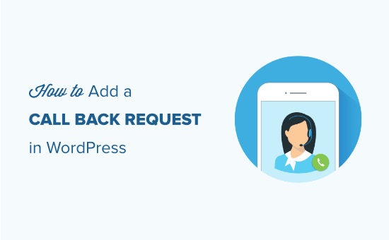 How to add a request to call back form in WordPress